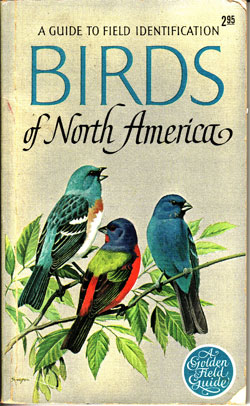 The Golden Field Guide to Birds of North America, first edition, 1967.